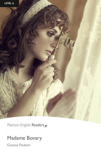 Level 6: Madame Bovary (Pearson English Graded Readers)