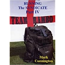 Running the Syndicate: Pt. 4 (Syndicate Series) by Mark Cunnington (2004-09-06)