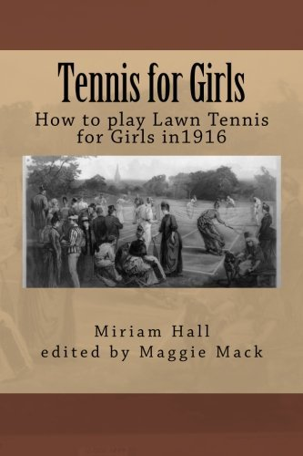 Tennis for Girls by Miriam Hall (2011-12-04)
