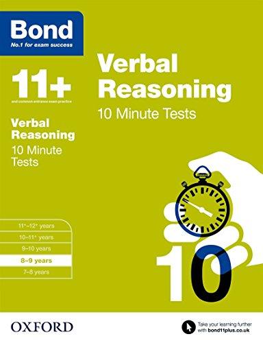 Bond 11+: Verbal Reasoning 10 Minute Tests: 8-9 years