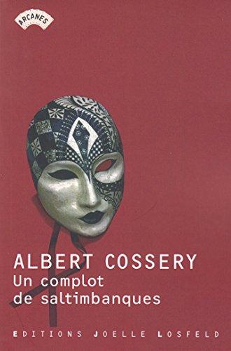 Un complot de saltimbanques par Albert Cossery