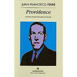 Providence (Narrativas hispánicas) Finalista Premio Herralde de Novela 2009