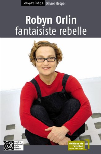 Robyn Orlin, fantaisiste rebelle