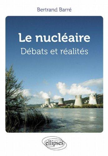 le Nucléaire Débats & Réalités