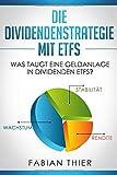 Die Dividendenstrategie mit ETFs: Was taugt eine Geldanlage in Dividenden ETFs?