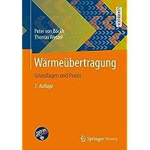 Wärmeübertragung: Grundlagen und Praxis