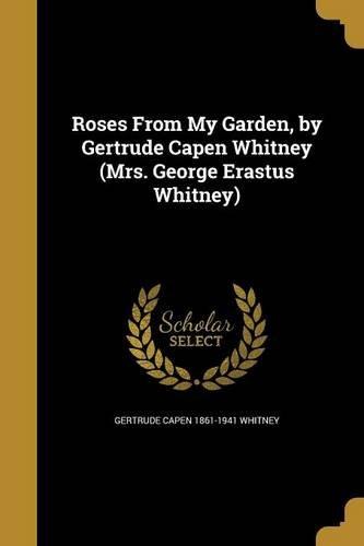 ROSES FROM MY GARDEN BY GERTRU