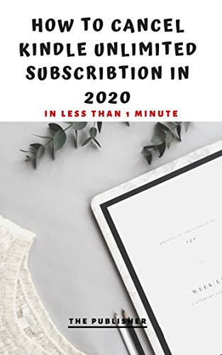 HOW TO CANCEL AMAZON KINDLE UNLIMITED SUBSCRIPTION IN 2020: IN ...