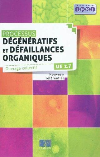 Processus dégénératifs et défaillances organiques: UE 2.7