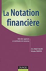 La notation financière - Rôle des agences et méthodes de notation.
