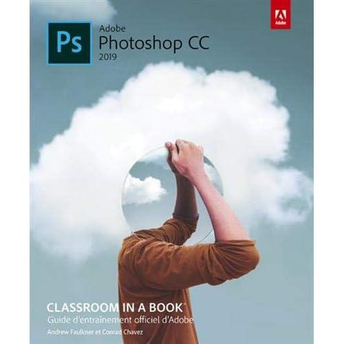 Photoshop CC Classroom in a book, ed 2019