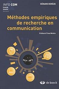 Méthodes empiriques de recherche en communication par Gérard Derèze