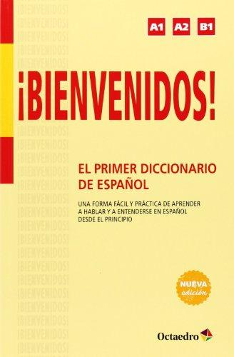 ¡Bienvenidos! : el primer diccionario de español