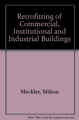 Retrofitting of Commercial, Institutional and Industrial Buildings