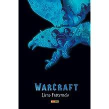 Warcraft : Liens fraternels (PAN.BEST OF FUS)