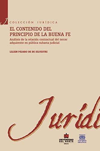 El contenido del principio de la buena fe por Lilian Pájaro de Silvestri