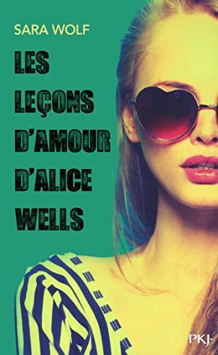 Les leçons d'amour d'Alice Wells par Sara WOLF