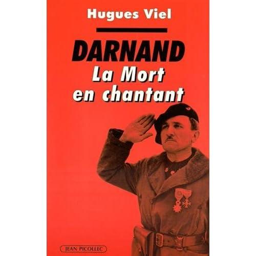 Darnand : La mort en chantant