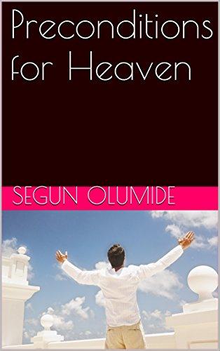 Preconditions for Heaven (English Edition) -
