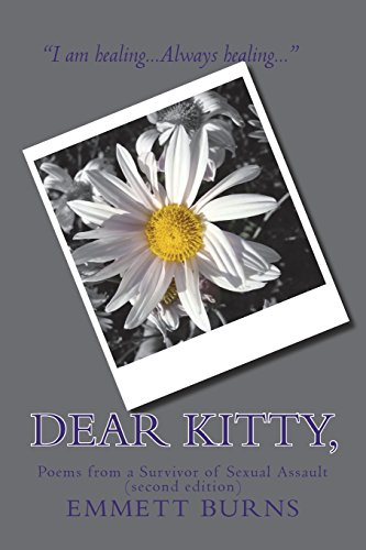 Dear Kitty,: Poems from a Survivor of Sexual Assault