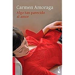 Algo tan parecido al amor (Novela y Relatos) Finalista Premio Nadal 2007