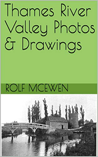 Thames River Valley Photos & Drawings (English Edition) -