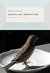 Silences, or a Woman's Life (French Literature) by Marie Chaix (2012-01-03)