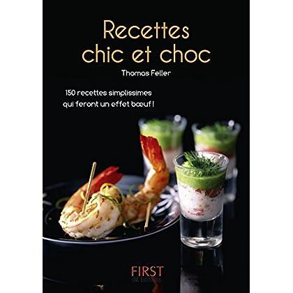 Petit livre de - Recettes chic et choc (Le petit livre)