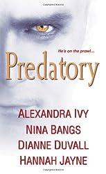 Predatory by Alexandra Ivy (2013-05-07)