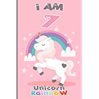 I am 7 & Unicorn Rainbow: Lined Notebook / Unicorn writing journal and activity book for 7 years old girls,120 Pages,6x9,Softcover,Glossy Finish