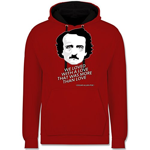 Statement Shirts - Edgar Allan Poe - We loved with a love that was more than love - Kontrast Hoodie Rot/Schwarz