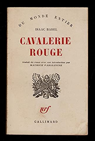 Cavalerie rouge. traduit du russe avec une introduction par maurice