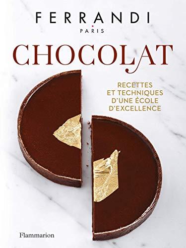 Ferrandi, Paris - Chocolat (Cuisine et gastronomie) par Collectif,Ecole Ferrandi