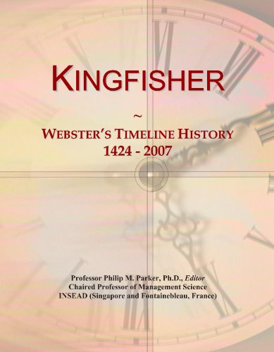 kingfisher-websters-timeline-history-1424-2007