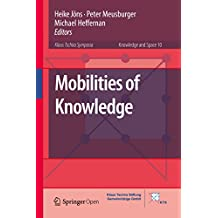 Mobilities of Knowledge (Knowledge and Space Book 10) (English Edition)