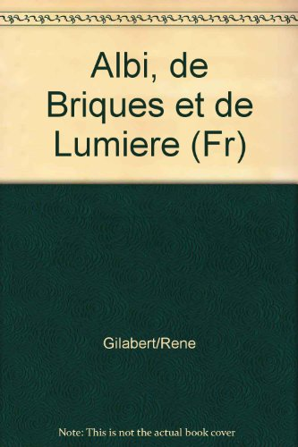 Albi de Briques et de Lumiere (Français)