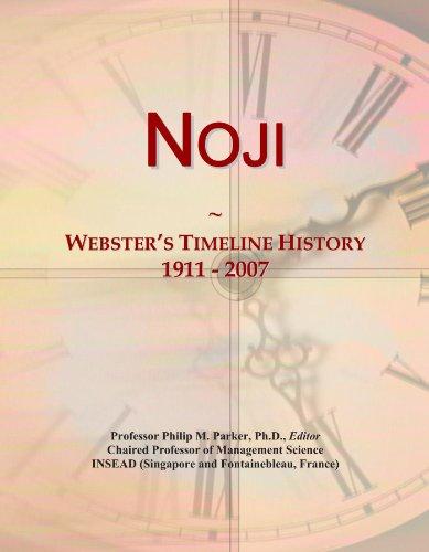Noji: Webster's Timeline History, 1911-2007