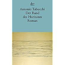 Der Rand des Horizonts: Roman