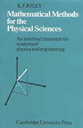 Mathematical Methods Physical Sci: An Informal Treatment for Students of Physics and Engineering by Riley (2008-01-12)