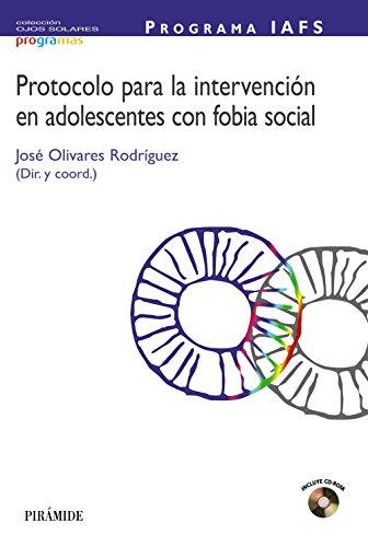 PROGRAMA IAFS: Protocolo para la intervención en adolescentes con fobia social (Ojos Solares - Programas)