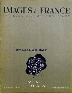 IMAGES DE FRANCE PLAISIR DE FRANCE [No 96] du 01/05/1943 - MAISON A NEUILLY - STUDIO A PARIS - UN GRAND PROGRES TECHNIQUE - LE CINEMA ET LA PHOTOGRAPHIE EN COULEURS - UNE OEUVRE CURIEUSE - LES SCULPTEURS ET LE MOBILIER MODERNE - LA VIE INTERIEURE - LES FEMMES ET LES LIVRES - L'ECOLE DES ARTS DECORATIFS - LES LIVRES - LE CINEMA - LE THEATRE.