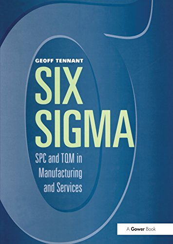 Six Sigma: SPC and TQM in Manufacturing and Services (English ...
