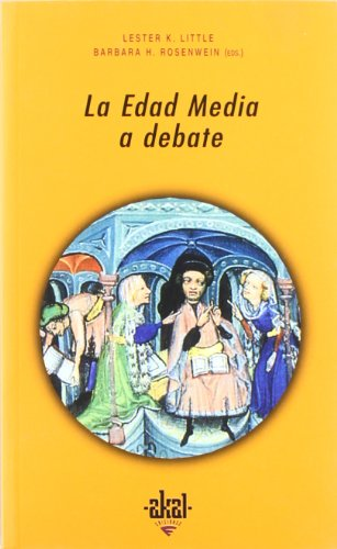 La Edad Media a debate (Universitaria) por L. K. Little