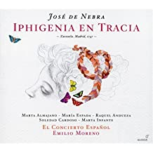 José de Nebra: Iphigenia en Tracia, Zarzuela, Madrid, 1747