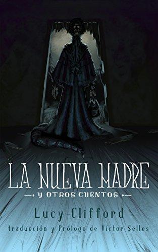 La nueva madre y otros cuentos
