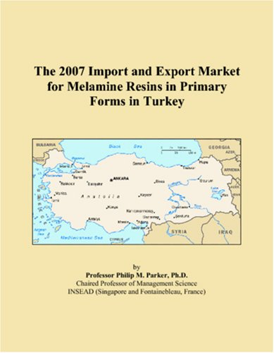The 2007 Import and Export Market for Melamine Resins in Primary Forms in Turkey