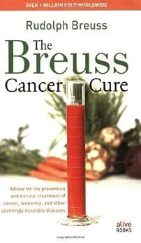 The Breuss Cancer Cure par [Rudolf Breuss]