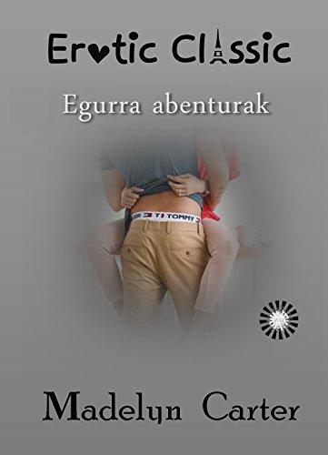 Egurra abenturak (Basque Edition) por Madelyn Carter
