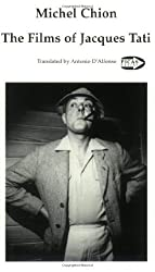 The Films Of Jacques Tati (Picas) by Michel Chion (2003-05-29)