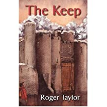 The Keep Taylor, Roger ( Author ) Dec-16-2011 Paperback
